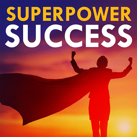 Superpower Success Podcast by Keystone Group Intl